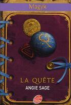 Couverture du livre « Magyk t.4 ; la quête » de Angie Sage aux éditions Hachette Jeunesse