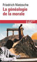 Couverture du livre « La genealogie de la morale » de Friedrich Nietzsche aux éditions Gallimard