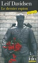 Couverture du livre « Le dernier espion » de Leif Davidsen aux éditions Gallimard