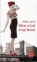Couverture du livre « Rien n'est trop beau » de Rona Jaffe aux éditions Lgf