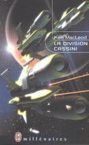 Couverture du livre « La division cassini » de Mac Leod Ken aux éditions J'ai Lu