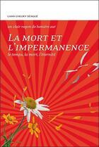 Couverture du livre « La mort et l'impermanence ; le temps, la mort, l'éternité » de Tcheuky Sengue aux éditions Claire Lumiere