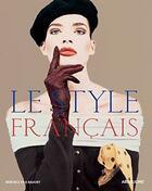 Couverture du livre « Le style français » de Berenice Vila Baudry aux éditions Assouline