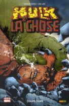 Couverture du livre « Hulk T.5 ; Hulk et la Chose ; coups durs » de Jae Lee et Bruce Jones aux éditions Panini