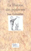 Couverture du livre « Theorie des penitents la » de Jean Colombier aux éditions Arganier