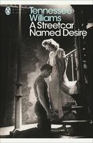 Couverture du livre « A STREETCAR NAMED DESIRE » de Tennessee Williams aux éditions Penguin Books Uk