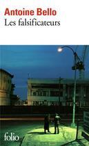 Couverture du livre « Les falsificateurs » de Antoine Bello aux éditions Gallimard