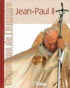 Couverture du livre « Jean-Paul II » de Collectif aux éditions Chronique