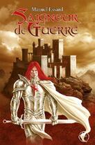 Couverture du livre « Saigneur de guerre » de Manuel Essard aux éditions Lokomodo