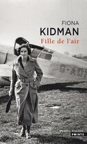 Couverture du livre « Fille de l'air » de Fiona Kidman aux éditions Points