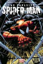 Couverture du livre « The superior Spider-Man T.1 » de Dan Slott et Ryan Stegman et Giuseppe Camuncoli aux éditions Panini