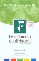 Couverture du livre « Le mémento du dirigeant ; SARL et SA » de Jean-Francois Bulle aux éditions Revue Fiduciaire