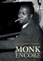 Couverture du livre « Monk encore » de Jacques Ponzio aux éditions Lenka Lente