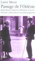 Couverture du livre « Passage de l'odeon » de Laure Murat aux éditions Gallimard
