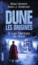 Couverture du livre « Dune les origines T.2 ; les Mentats de Dune » de Brian Herbert et Kevin J. Anderson aux éditions Pocket