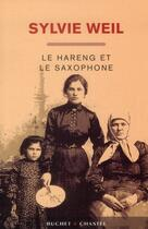 Couverture du livre « Le hareng et le saxophone » de Sylvie Weil aux éditions Buchet Chastel