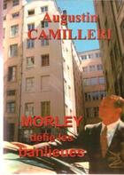 Couverture du livre « Morley défie les banlieues » de Augustin Camileri aux éditions Abm Courtomer