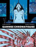 Couverture du livre « Gammes chromatiques » de Ruben Pellejero et Jorge Zentner aux éditions Mosquito