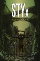 Couverture du livre « STYx » de Jean-Michel Calvez aux éditions Glyphe