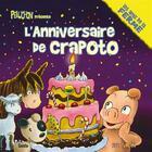 Couverture du livre « L'anniversaire de Crapoto » de Luc Turlan aux éditions Geste