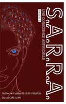 Couverture du livre « S.A.R.R.A. ; une conscience artificielle » de David Gruson aux éditions Beta Publisher