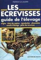 Couverture du livre « Les Ecrevisses » de Pierrick Le Louarn aux éditions De Vecchi