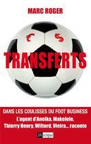 Couverture du livre « Transferts » de Marc Roger aux éditions Archipel