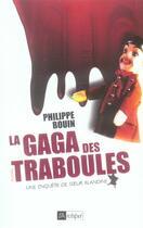 Couverture du livre « La Gaga des Traboules » de Philippe Bouin aux éditions Archipel