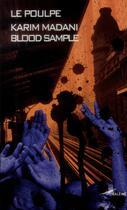 Couverture du livre « Blood sample » de Karim Madani aux éditions Baleine