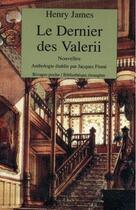 Couverture du livre « Le dernier des Valerii » de Henry James et Jacques Finne aux éditions Rivages