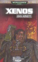 Couverture du livre « Xenos » de Dan Abnett aux éditions Bibliotheque Interdite