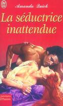 Couverture du livre « La Seductrice Inattendue » de Amanda Quick aux éditions J'ai Lu
