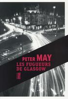 Couverture du livre « Les fugueurs de Glasgow » de Peter May aux éditions Rouergue