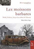 Couverture du livre « Moissons barbares » de Marie-Pierre Hage aux éditions Editions Sutton
