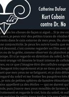 Couverture du livre « Kurt Cobain contre Dr. No » de Catherine Dufour aux éditions Le Belial