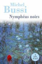 Couverture du livre « Nymphéas noirs » de Michel Bussi aux éditions A Vue D'oeil