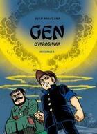 Couverture du livre « Gen d'Hiroshima ; INTEGRALE VOL.5 ; T.9 ET T.10 » de Keiji Nakazawa aux éditions Vertige Graphic