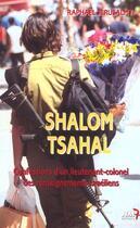 Couverture du livre « Shalom Tsahal ; Confessions D'Un Lieutenant » de Raphael Jerusalmy aux éditions Nm7