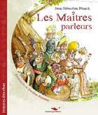 Couverture du livre « Les maîtres parleurs » de Jean-Sebastien Blanck et Jonathan Bousmar aux éditions Alzabane