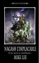 Couverture du livre « Warhammer ; time of legends - Nagash l'implacable t.2 ; et les mots se réveilleront... » de Mike Lee aux éditions Black Library