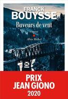 Couverture du livre « Buveurs de vent » de Franck Bouysse aux éditions Albin Michel