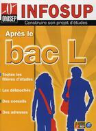 Couverture du livre « Après le bac L » de Collectif aux éditions Onisep