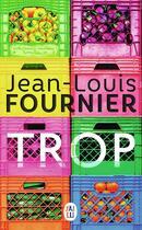 Couverture du livre « Trop » de Jean-Louis Fournier aux éditions J'ai Lu