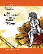 Couverture du livre « Le tournesol est la fleur du Rom » de Ceija Stojka et Olivia Bartoldi aux éditions Bruno Doucey