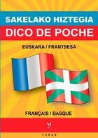 Couverture du livre « Dico de poche, basque - français » de Erramun Baxok aux éditions Yoran Embanner