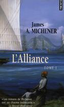 Couverture du livre « L'alliance t.1 » de James Albert Michener aux éditions Points