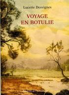 Couverture du livre « Voyage en Botulie » de Lucette Desvignes aux éditions Armancon