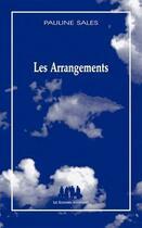 Couverture du livre « Les arrangements » de Pauline Sales aux éditions Solitaires Intempestifs