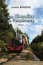 Couverture du livre « Les chemins de l'espérance » de Leandre Boizeau aux éditions La Bouinotte