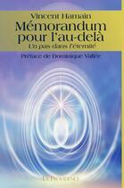 Couverture du livre « Mémorandum pour l'au-delà ; un pas dans l'éternité » de Vincent Hamain aux éditions Providence